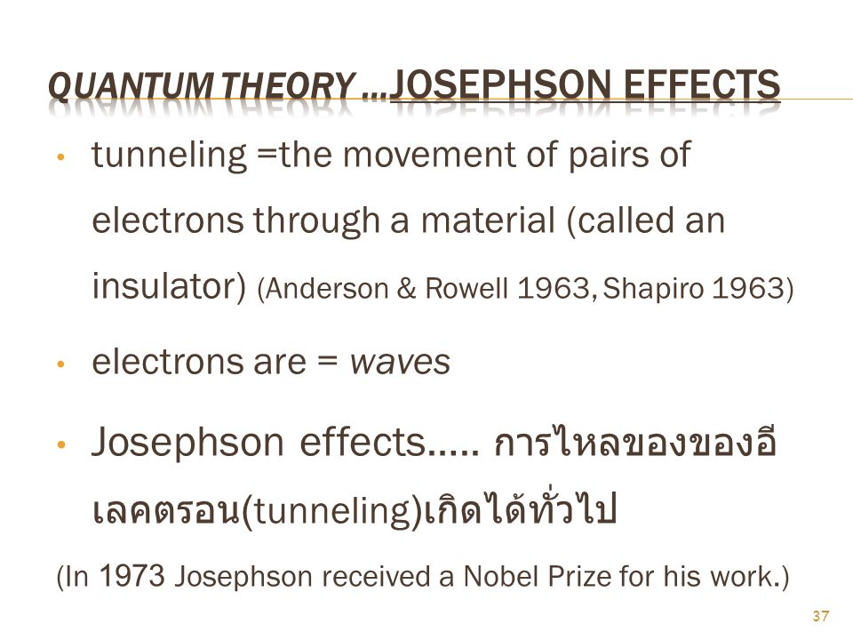 quantum theory …Josephson effects