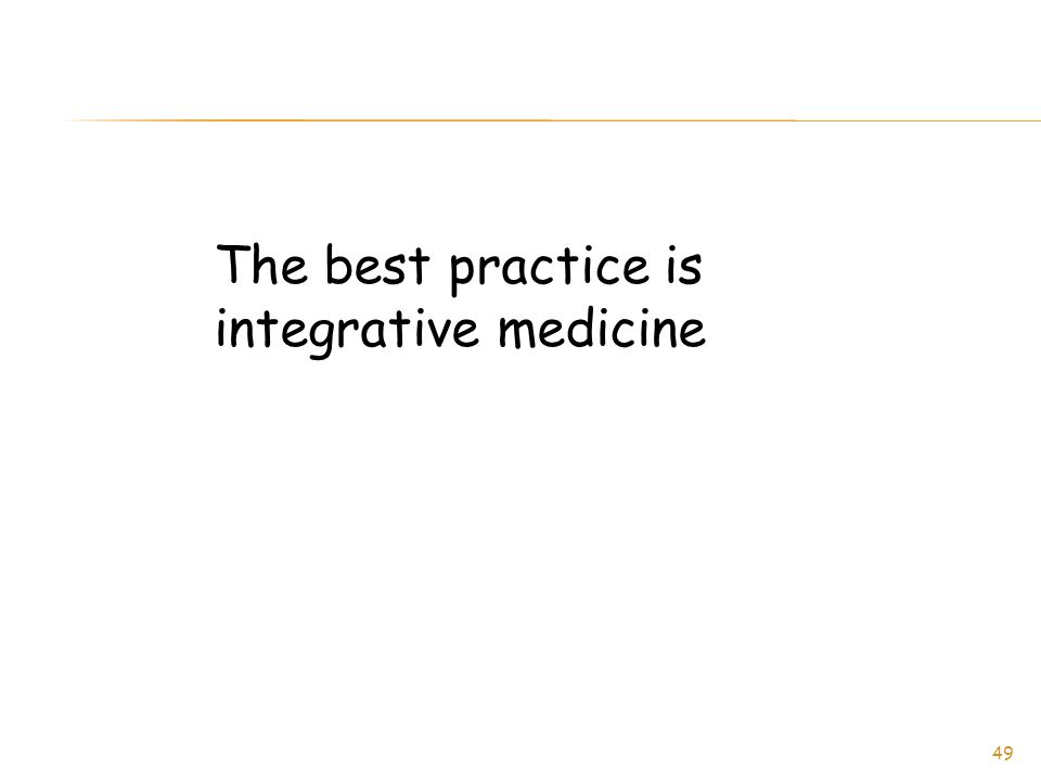The best practice is integrative medicine