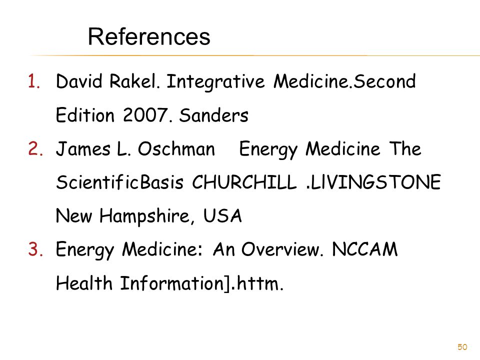 References David Rakel. Integrative Medicine.Second Edition 2007. Sanders.