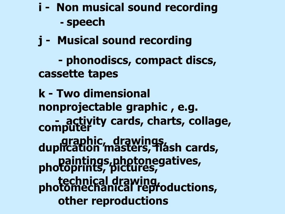 i - Non musical sound recording