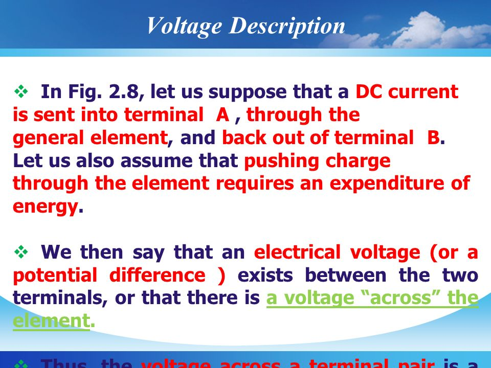 Voltage Description In Fig. 2.8, let us suppose that a DC current is sent into terminal A , through the.