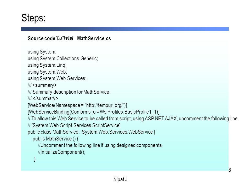 Steps: Source code ในไฟล์ MathService.cs using System;