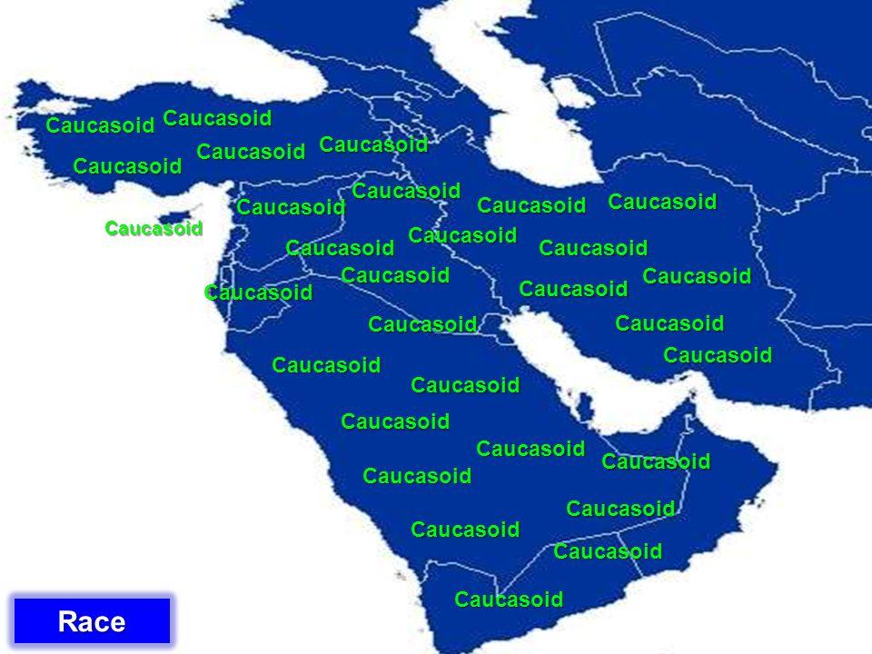 Race Caucasoid Caucasoid Caucasoid Caucasoid Caucasoid Caucasoid
