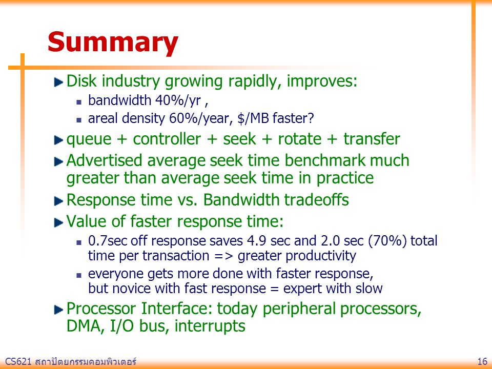 Summary Disk industry growing rapidly, improves: