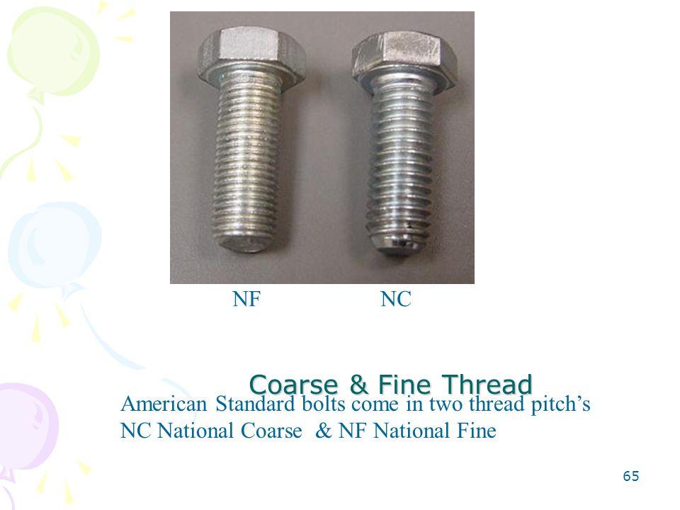 Coarse & Fine Thread NF NC