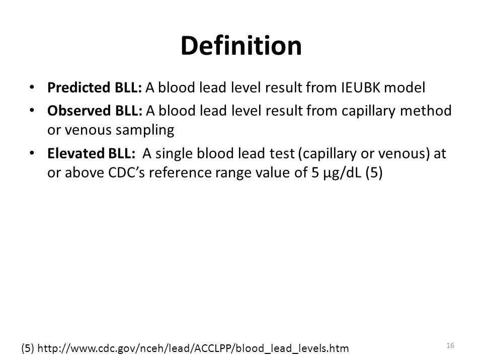 Definition Predicted BLL: A blood lead level result from IEUBK model