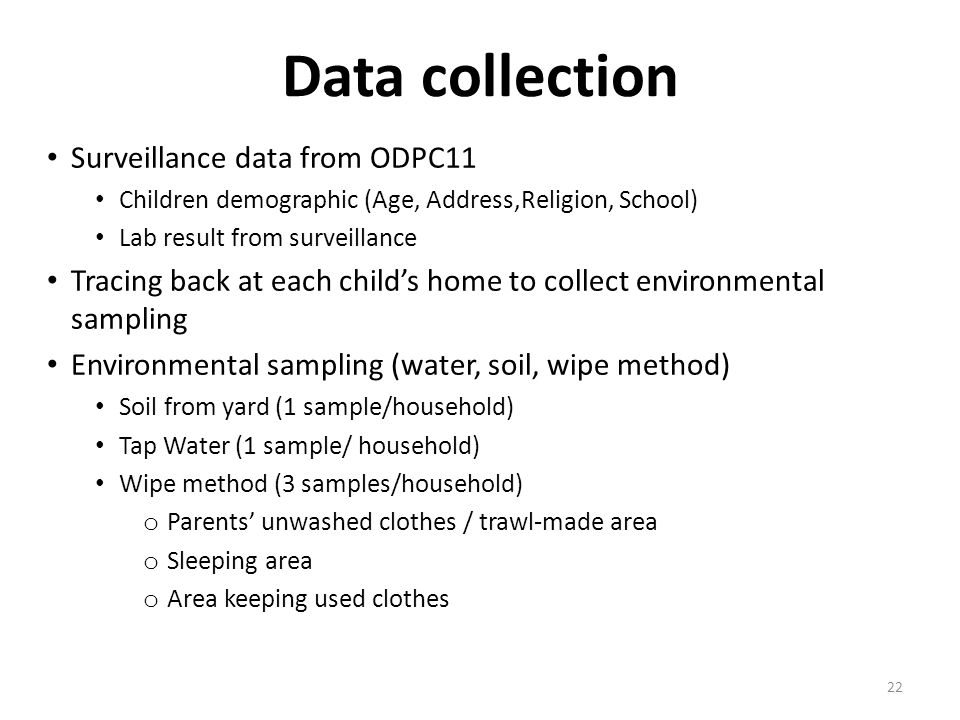 Data collection Surveillance data from ODPC11