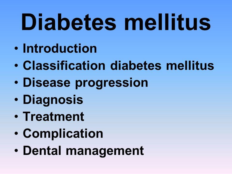 Diabetes mellitus Introduction Classification diabetes mellitus
