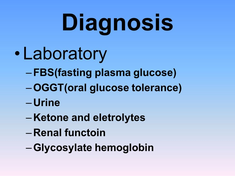 Diagnosis Laboratory FBS(fasting plasma glucose)