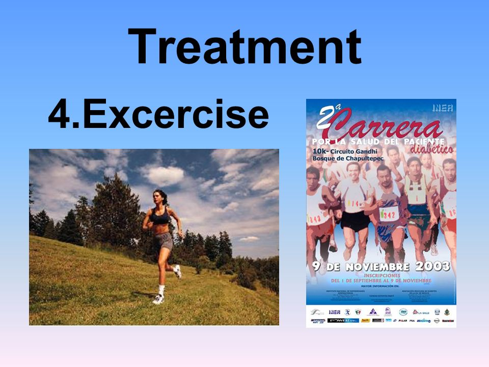 Treatment 4.Excercise