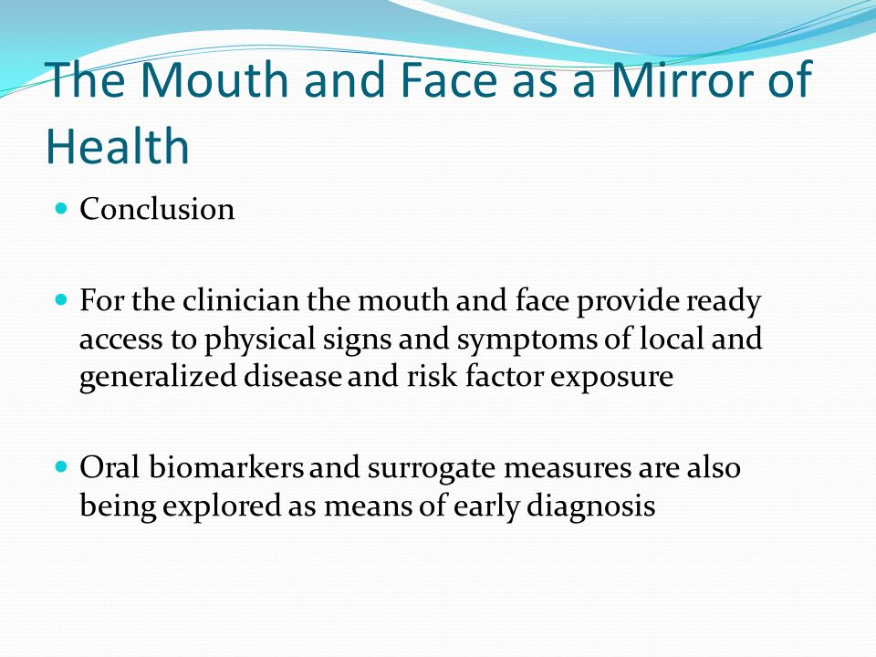 The Mouth and Face as a Mirror of Health