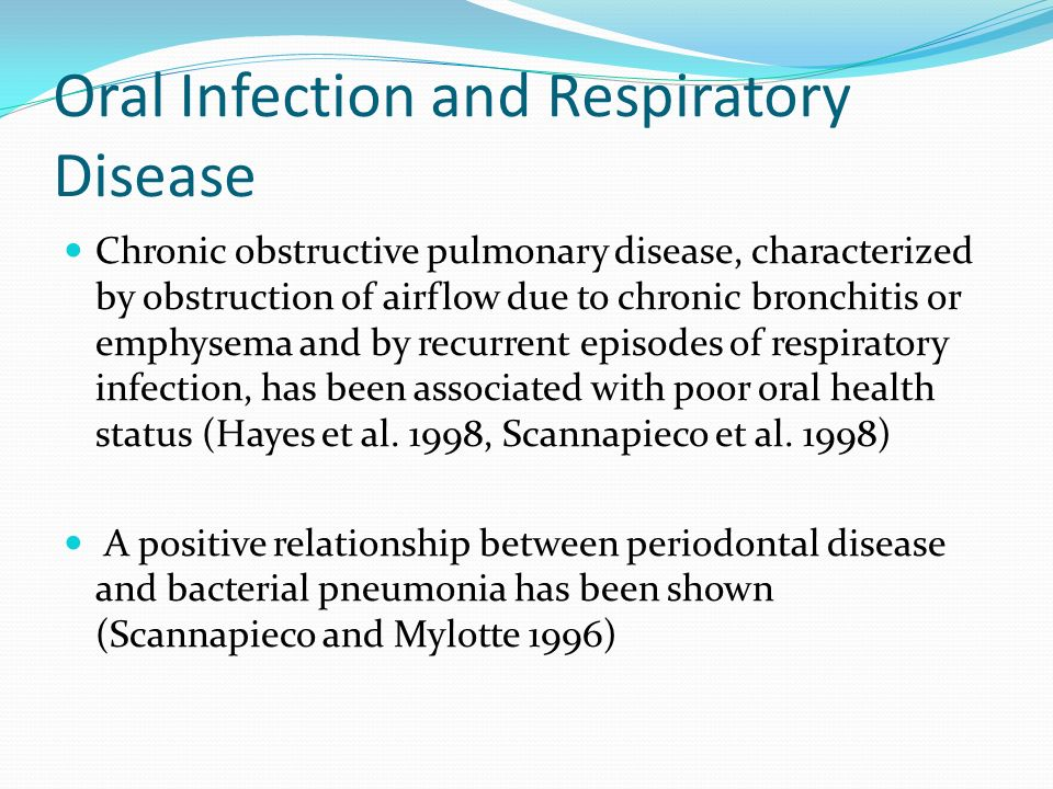 Oral Infection and Respiratory Disease