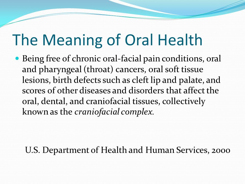 The Meaning of Oral Health