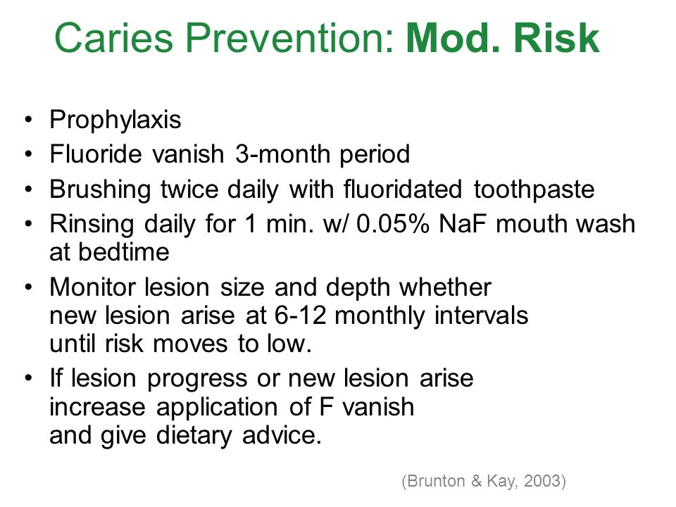 Caries Prevention: Mod. Risk