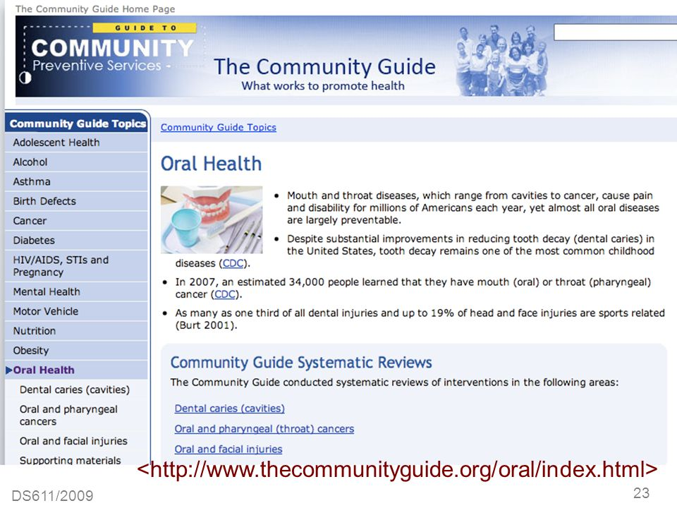 <http://www.thecommunityguide.org/oral/index.html> DS611/2009 23