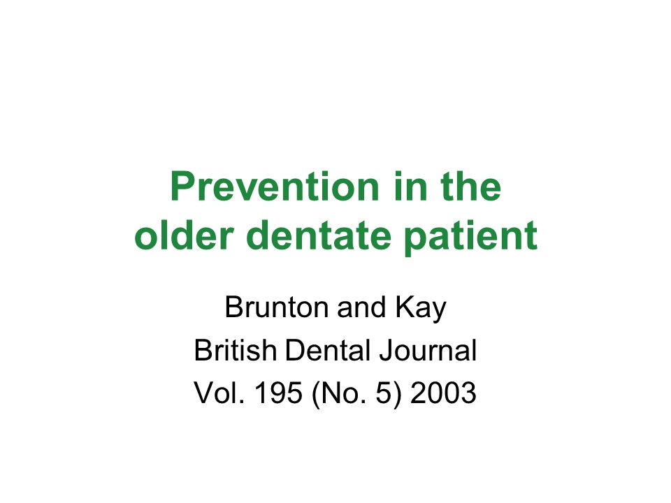 Prevention in the older dentate patient