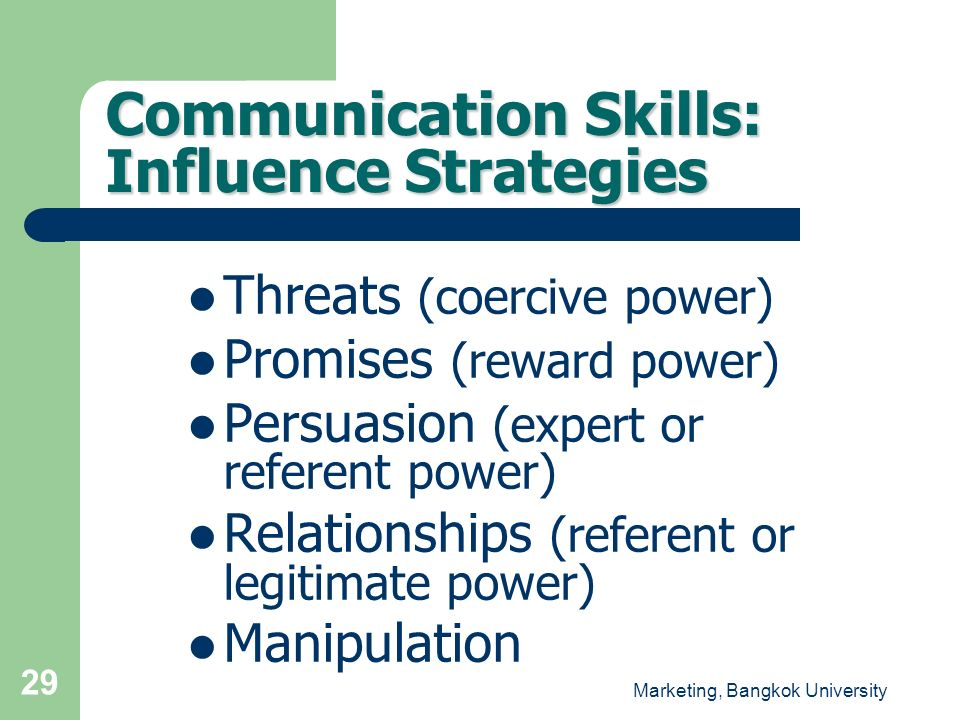 Communication Skills: Influence Strategies
