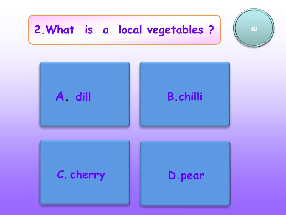 2.What is a local vegetables