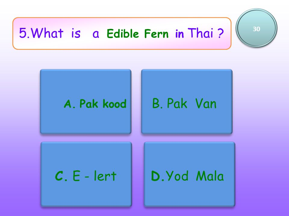 5.What is a Edible Fern in Thai