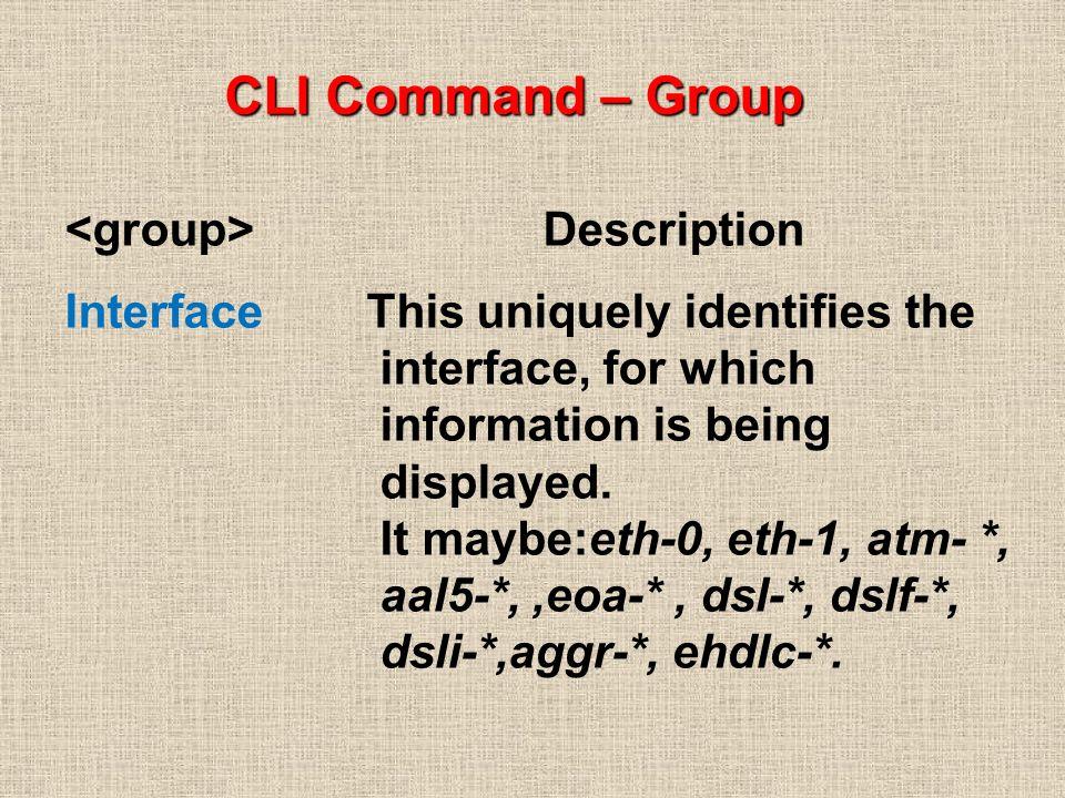 CLI Command – Group <group> Description