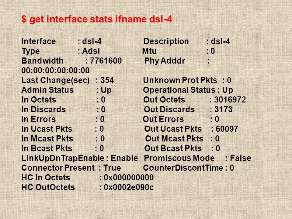$ get interface stats ifname dsl-4