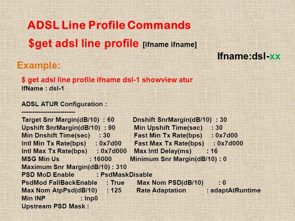 ADSL Line Profile Commands