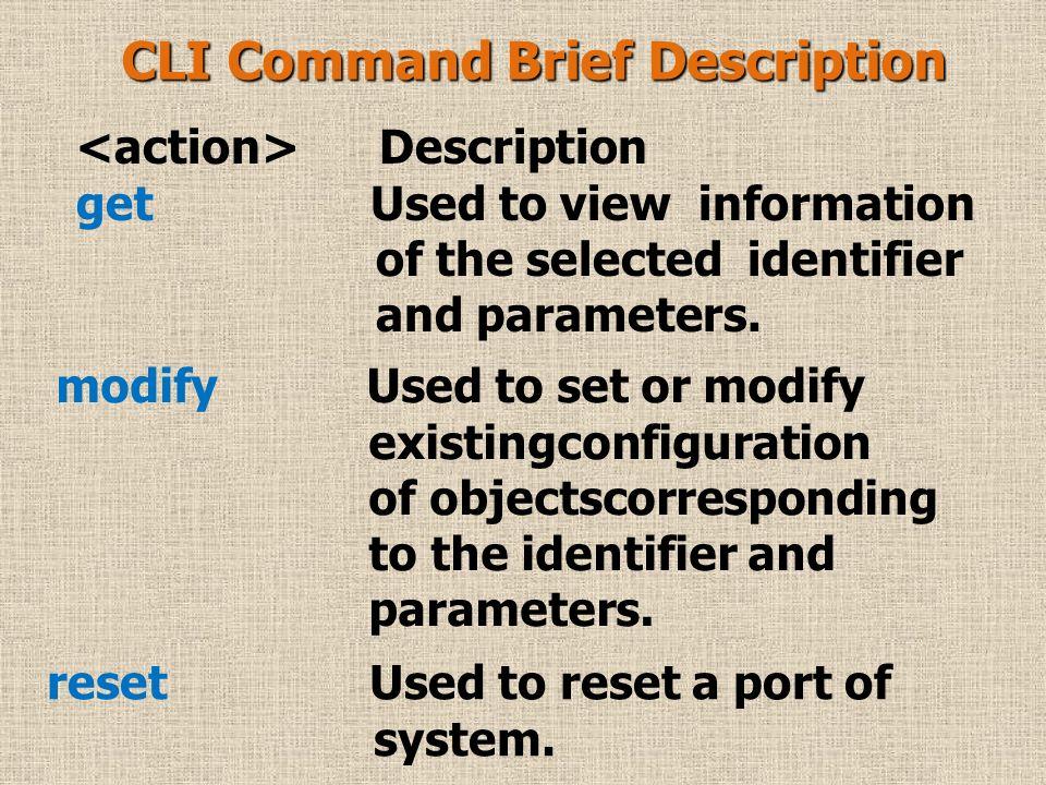 CLI Command Brief Description