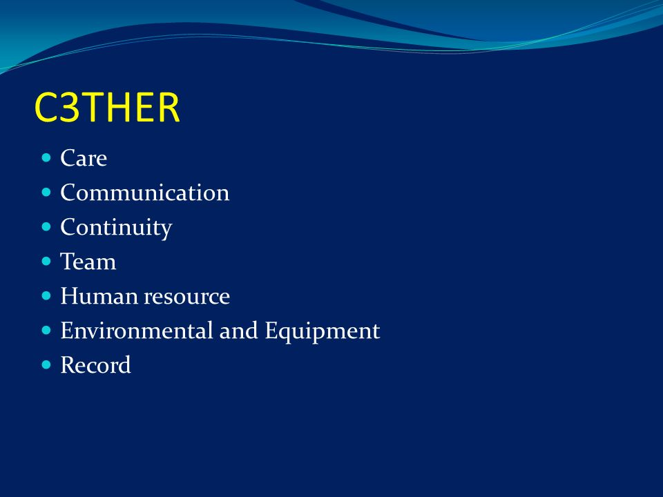 C3THER Care Communication Continuity Team Human resource