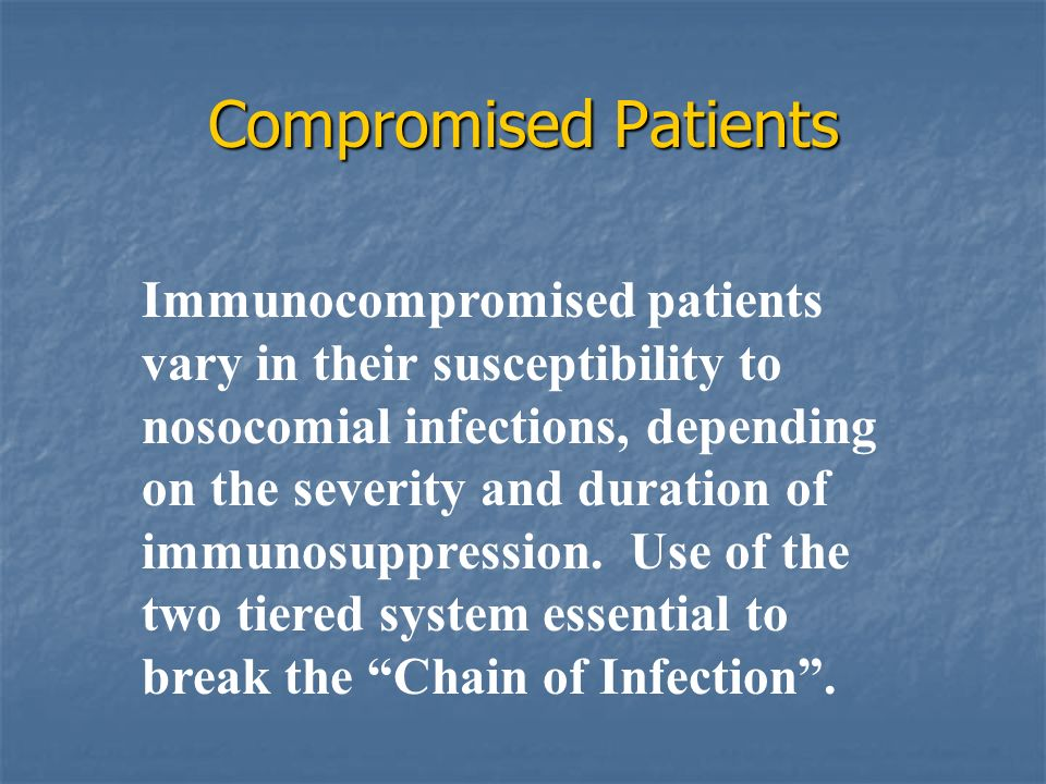Compromised Patients