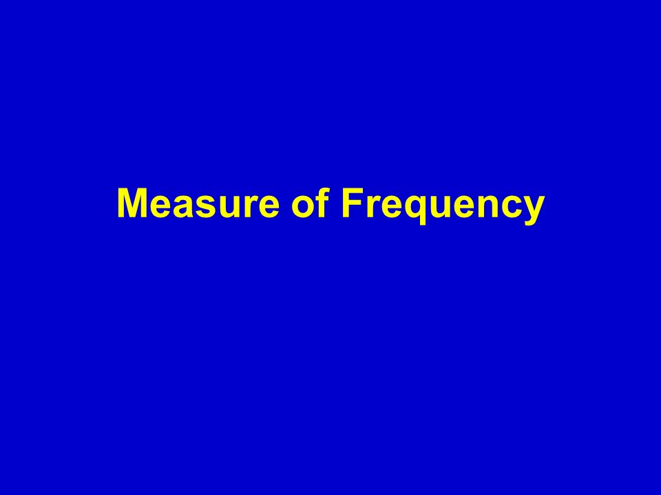 Measure of Frequency