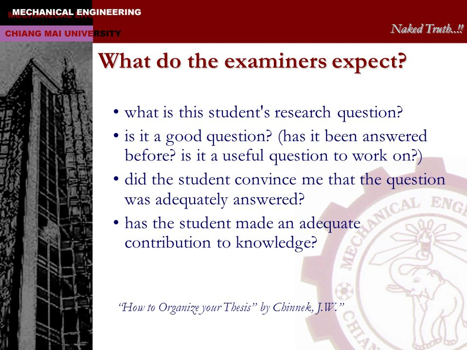 What do the examiners expect