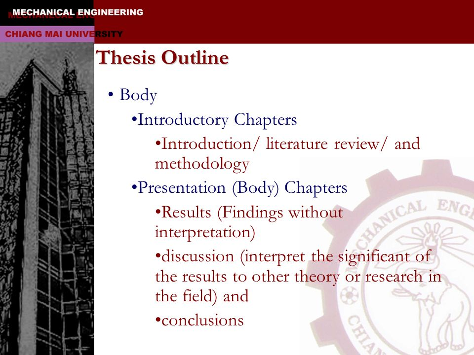 Thesis Outline Body Introductory Chapters