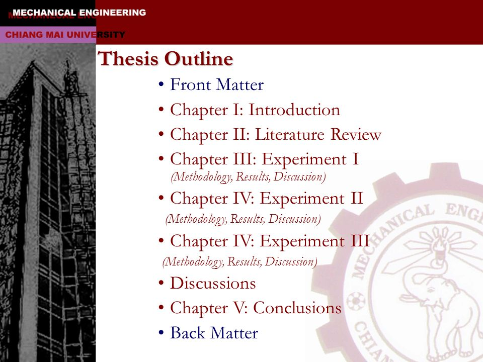 Thesis Outline Front Matter Chapter I: Introduction