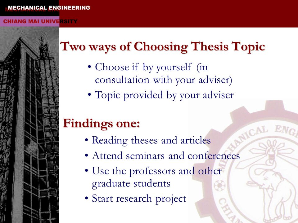 Two ways of Choosing Thesis Topic