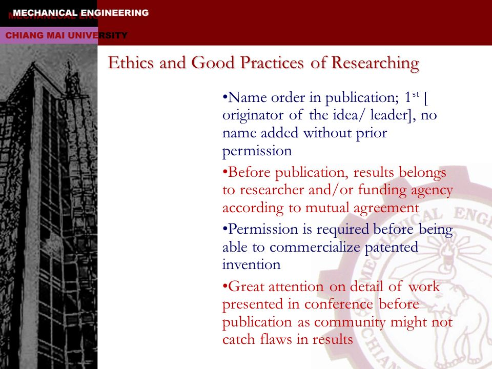 Ethics and Good Practices of Researching