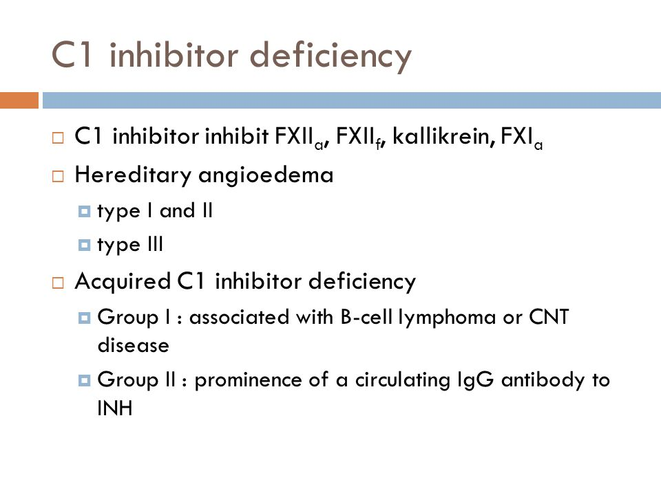 C1 inhibitor deficiency