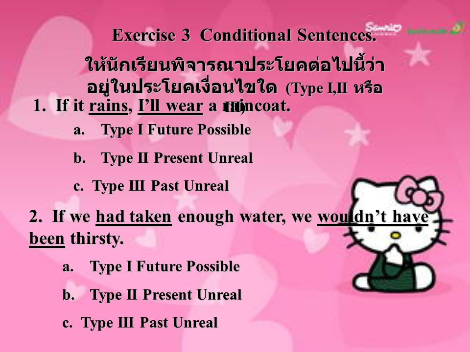 Exercise 3 Conditional Sentences.
