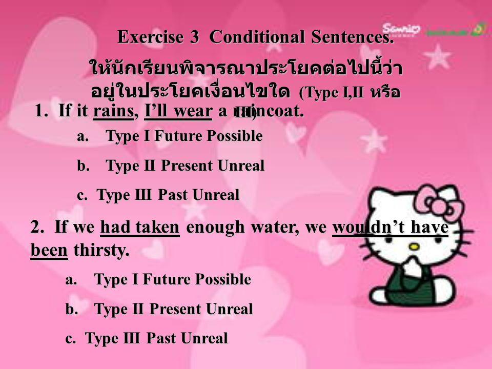 Exercise 3 Conditional Sentences.