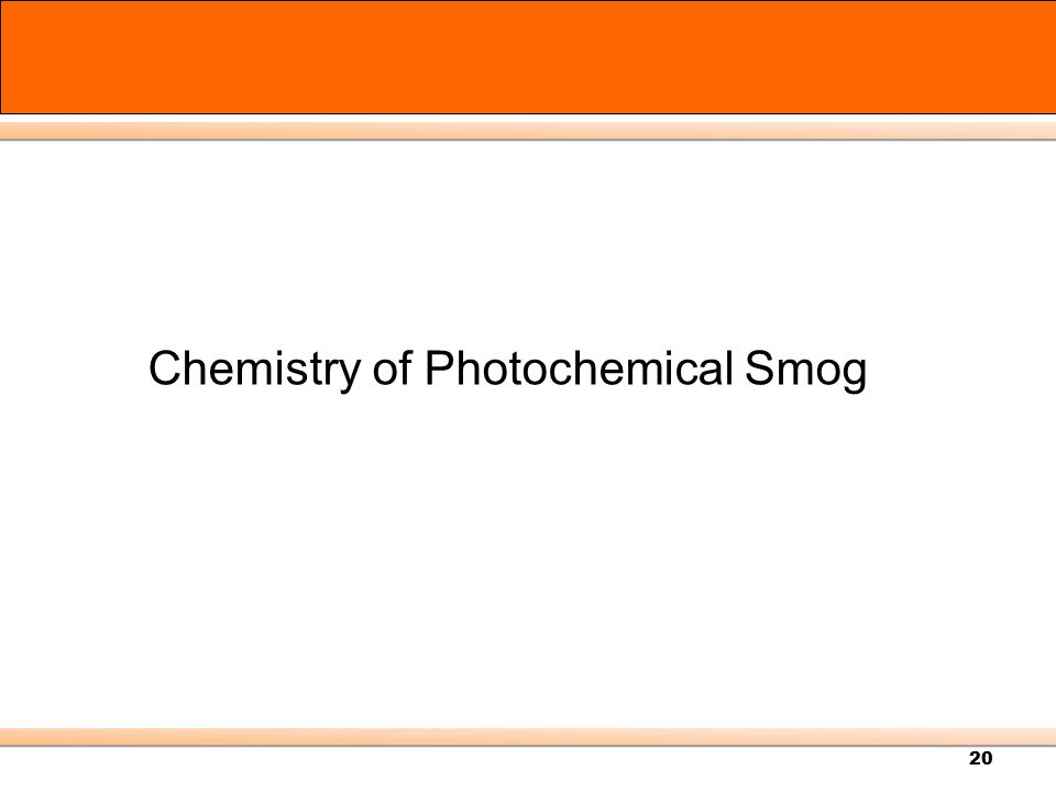 Chemistry of Photochemical Smog