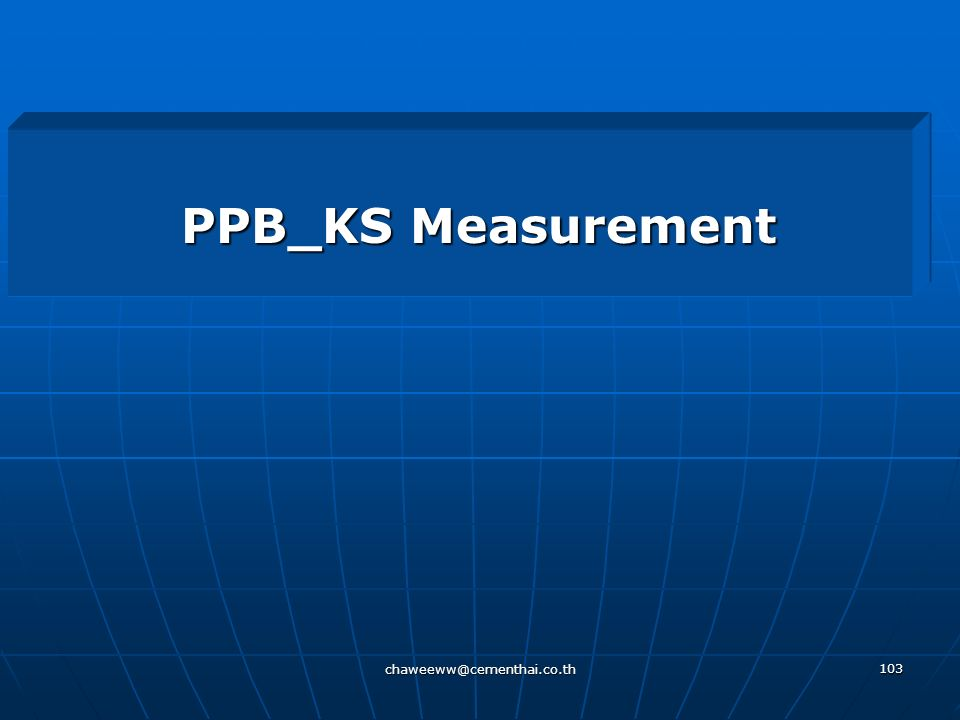 PPB_KS Measurement chaweeww@cementhai.co.th