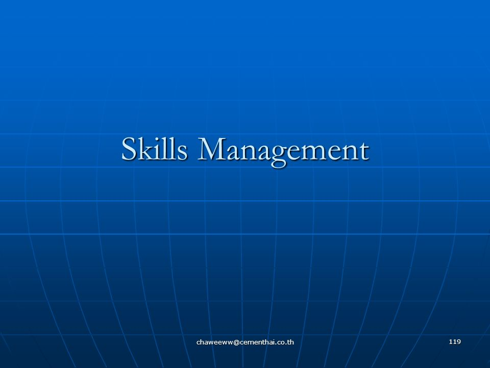 Skills Management chaweeww@cementhai.co.th