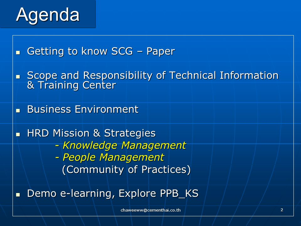 Agenda Getting to know SCG – Paper
