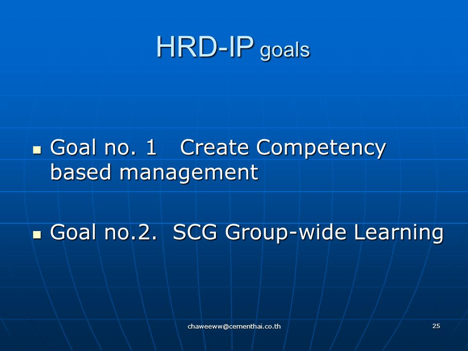 HRD-IP goals Goal no. 1 Create Competency based management