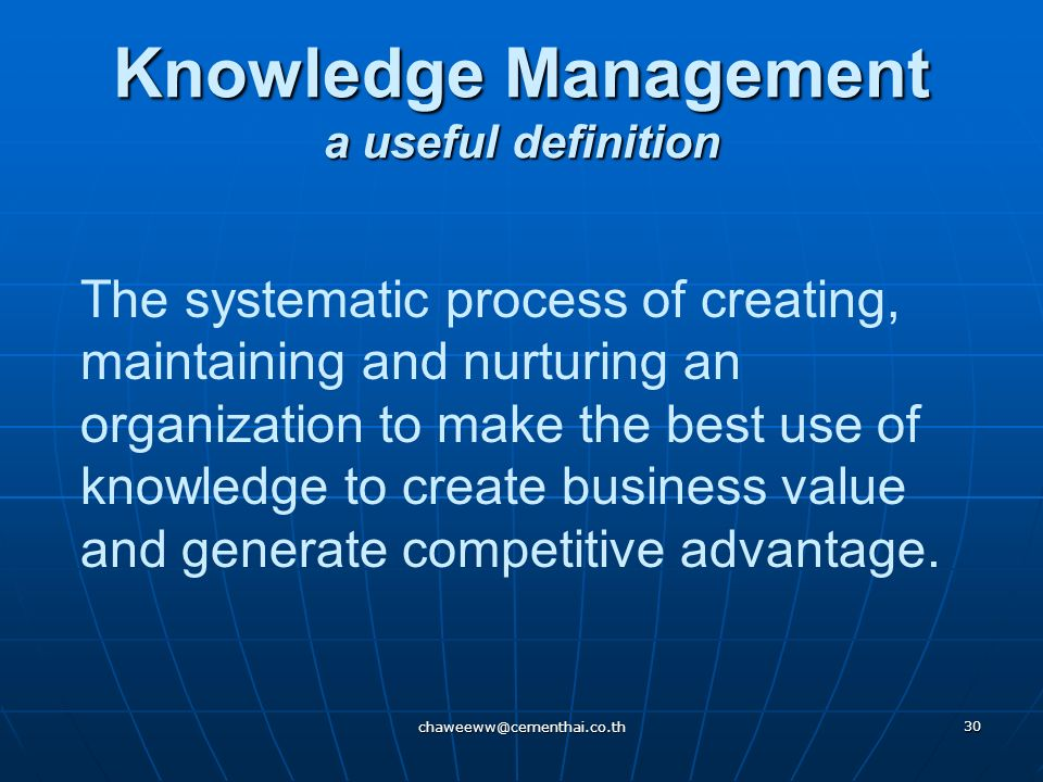 Knowledge Management a useful definition