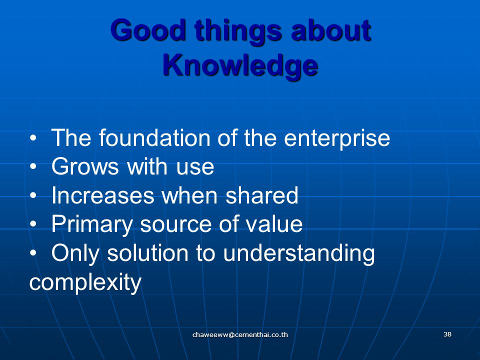 Good things about Knowledge