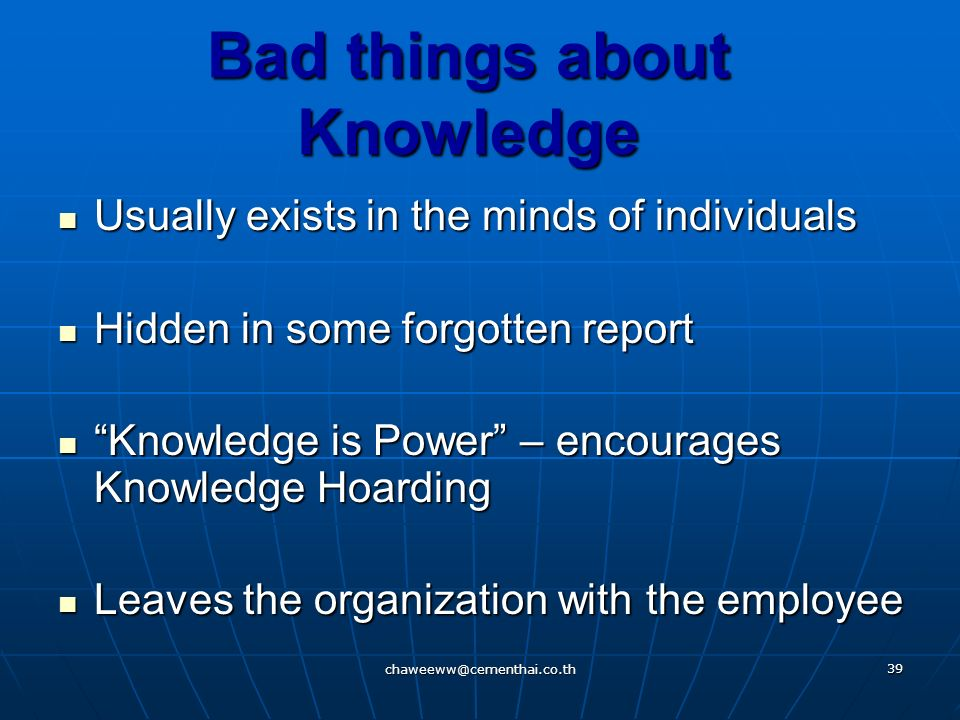 Bad things about Knowledge
