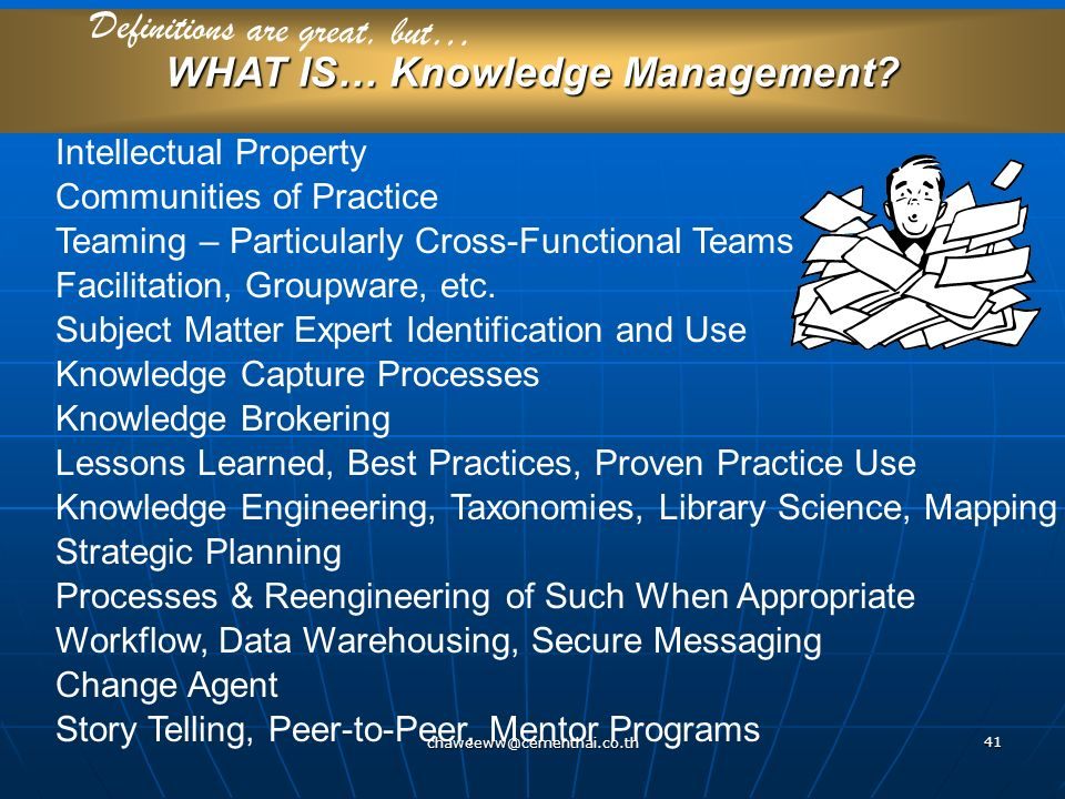 WHAT IS… Knowledge Management