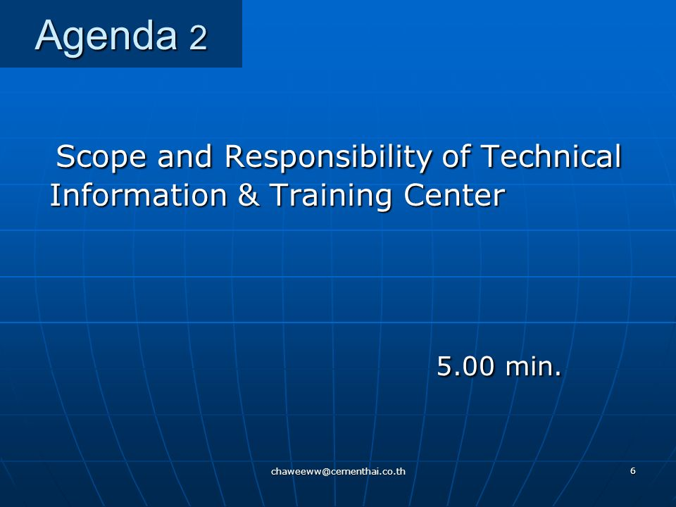 Scope and Responsibility of Technical Information & Training Center