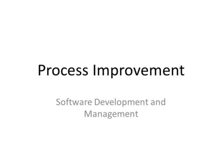 Software Development and Management