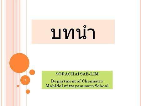 Department of Chemistry Mahidol wittayanusorn School